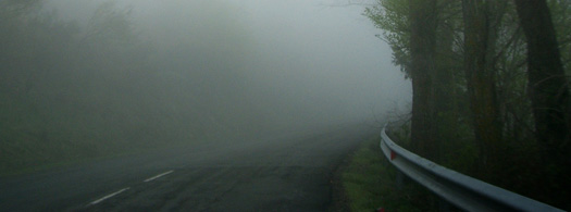 foggy road, hard to see what is around the corner